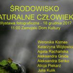 Środowisko naturalne człowieka - wystawa fotografii w ZDK