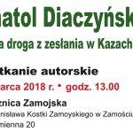 Długa droga z zesłania w Kazachstanie - Spotkanie autorskie z Anatolem Diaczyńskim