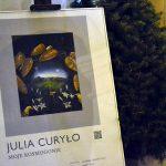 Moje Kosmogonie Julii Curyło w Zamościu