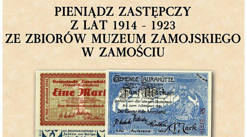 Pieniądze zastępcze w Muzeum Zamojskim