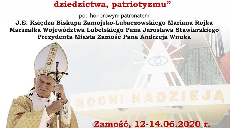 """""""Jan Paweł II – posłaniec odrodzenia wolności, dziedzictwa, patriotyzmu"""""""