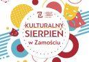 Kulturalny program na sierpień w Zamościu
