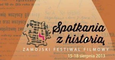"""15 – 18 sierpień 2013  Zamojski Festiwal Filmowy """"Spotkania z historią"""