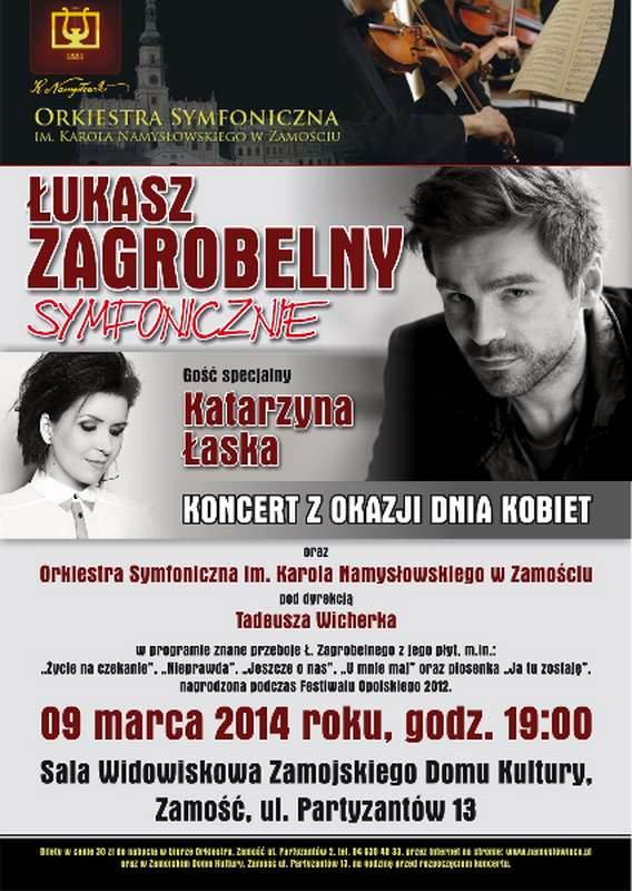 """09 marca 2014 roku,  """" ŁUKASZ ZAGROBELNY SYMFONICZNIE"""""""