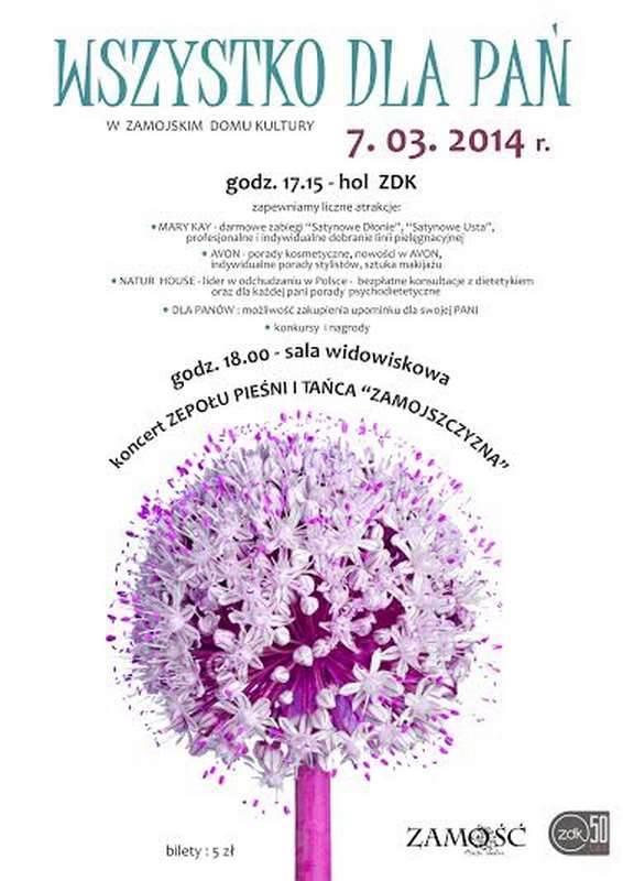 07.03. 2014 r. WSZYSTKO DLA PAŃ w  Zamojskim Domu Kultury.