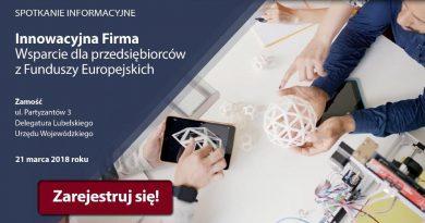Innowacyjna firma. Wsparcie dla przedsiębiorców z Funduszy Europejskich – spotkanie informacyjne w Zamościu