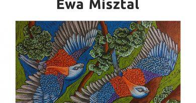 Wystawa Ewy Misztal