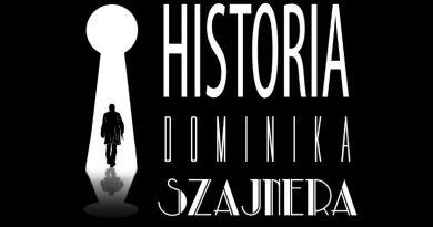 "Premiera filmu ""Historia Dominika Szajnera"""