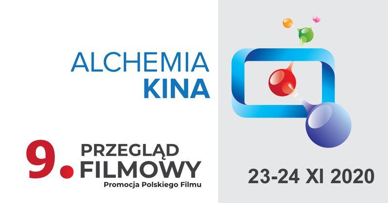 9. Przegląd Filmowy ALCHEMIA KINA – Promocja Polskiego Filmu