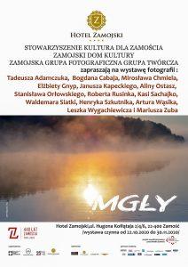 """""""MGŁY"""" – wystawa Zamojskiej Grupy Fotograficznej GT"""