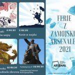 Ferie z Zamojskim Arsenałem 2021