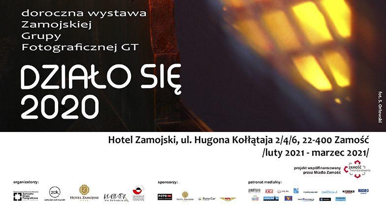"""Wystawa Zamojskiej Grupy Fotograficznej – Grupy Twórczej """"DZIAŁO SIĘ 2020"""""""