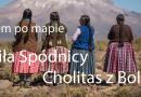 """Palcem po mapie"" – Cholitas z Boliwii"