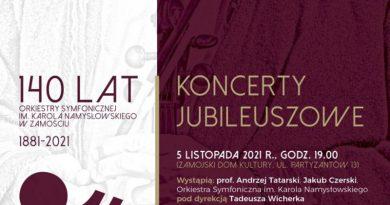 Koncerty Jubileuszowe z okazji 140 lat Orkiestry Symfonicznej w Zamościu